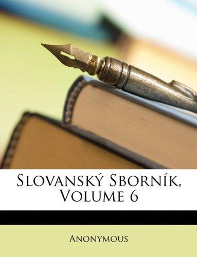 Download Slovanský Sborník, Volume 6 (Czech Edition) PDF