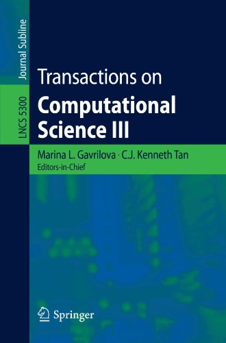 Transactions on Computational Science III (Lecture Notes in Computer Science)