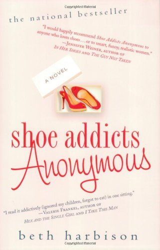 Shoe Addicts Anonymous: A Novel (Shoes For Women Online)