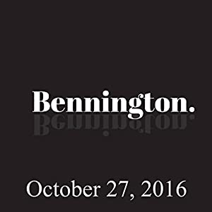 Bennington, Simon Reynolds, October 27, 2016 Radio/TV Program