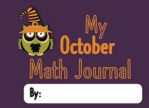 My October Math Journal: Math Journal Prompts for Preschool and Kindergarten (Preschool Math -