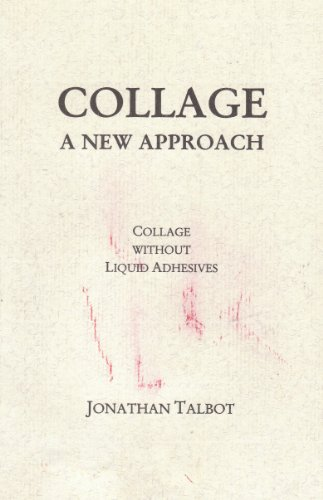 collage-a-new-approach-monograph-by-jonathan-talbot