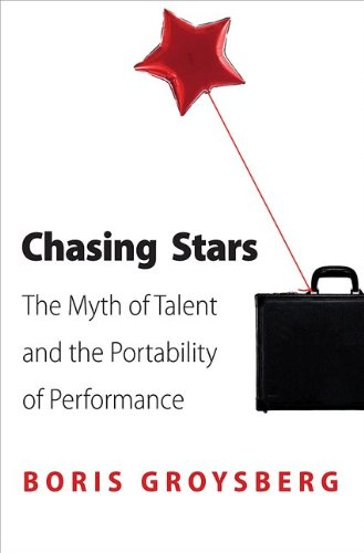 Download Chasing Stars: The Myth of Talent and the Portability of Performance pdf