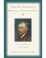 Vincent Van Gogh: His Spiritual Vision in Life and Art (Modern Spiritual Masters Series)