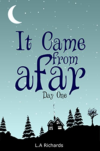 It Came From Afar: Day One (Chronicles of Mor Book 1)