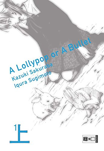 A lollypop or a bullet 01