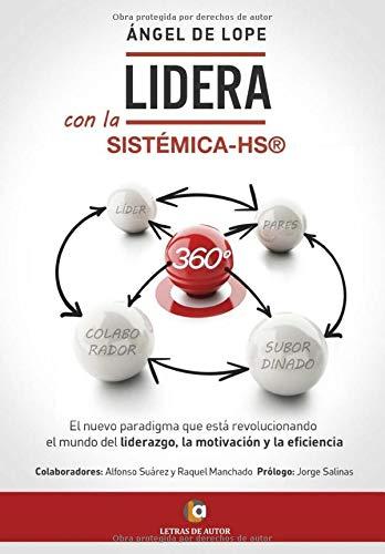 Libro : Lidera Con La Sistémica-hs®, 360º El Nuevo...