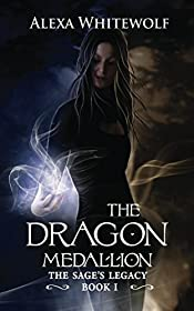 The Dragon Medallion (The Sage's Legacy Book 1)