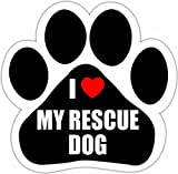 """""""I Love My Rescue Dog"""" Car Magnet With Unique Paw Shaped Design Measures 5.2 by 5.2 Inches Covered In UV Gloss For Weather Protection"""