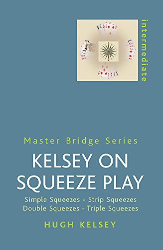 (Kelsey on Squeeze Play (Master Bridge)