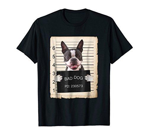 Price comparison product image Boston terrier dog mug shot bad dog Shirt