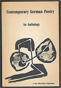 Contemporary German Poetry, An Anthology