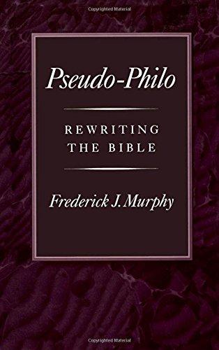 Pseudo-Philo: Rewriting the Bible