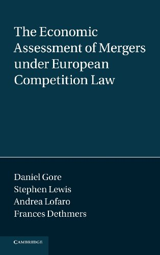 The Economic Assessment of Mergers under European Competition Law (Law Practitioner) Stephen Lewis