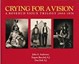 Crying for a Vision, J. A. Anderson and Eugene Buechel, 0871001047