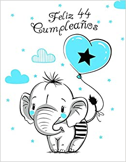 Feliz 44 Cumpleaños: Mejor Que una Tarjeta de Cumpleaños ...