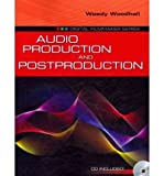 img - for [(Audio Production and Post-production )] [Author: Woody Woodhall] [Sep-2010] book / textbook / text book