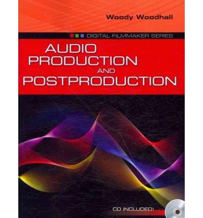 [(Audio Production and Post-production )] [Author: Woody Woodhall] [Sep-2010] pdf epub