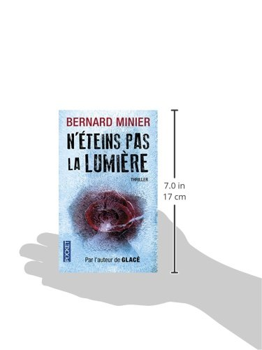 N Eteins Pas La Lumiere French Edition Bernard Minier