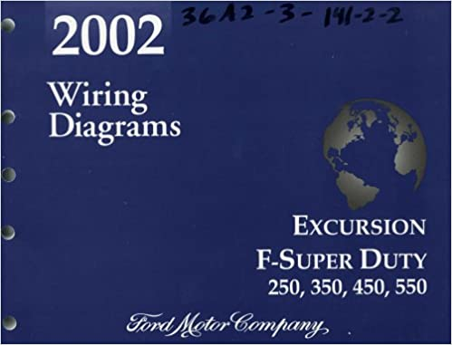 2002 wiring diagrams ford excursion f-super duty 250, 350, 450, 550: ford:  amazon com: books
