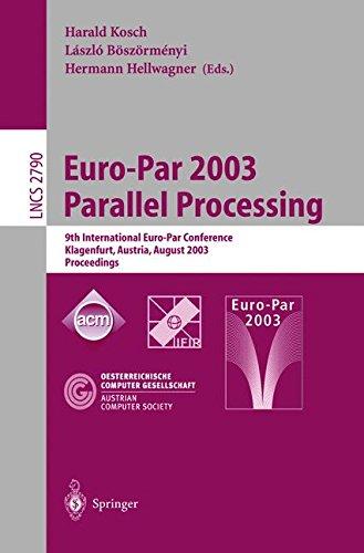 Euro-Par 2003 Parallel Processing: 9th International Euro-Par Conference, Klagenfurt, Austria, August 26–29, 2003 Proceedings (Lecture Notes in Computer Science) ebook