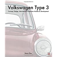 The Volkswagen Type 3: Concept, Design, International Production Models & Development