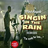 Mint Royale / Singin' In The Rain