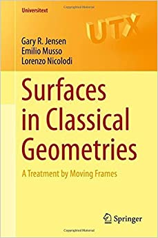 Book Surfaces in Classical Geometries: A Treatment by Moving Frames (Universitext) by Gary R. Jensen (2016-04-21)