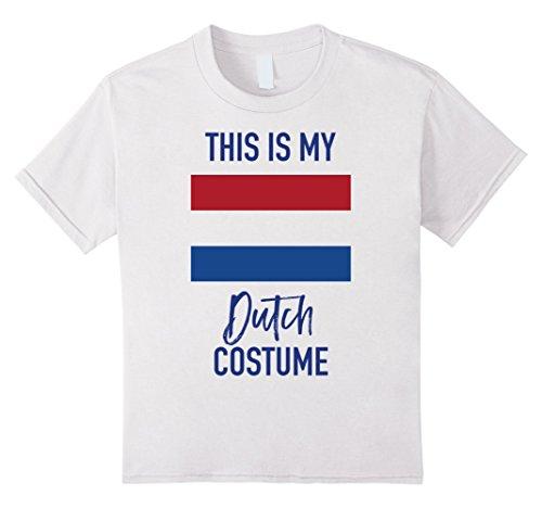 [Kids This is my Dutch Costume T-Shirt - Funny Halloween Tee 6 White] (Dutch Girl Costume)