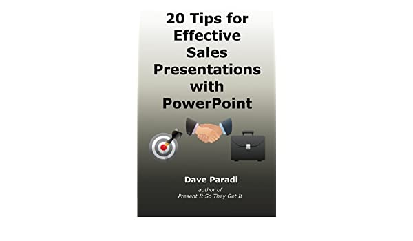 20 tips for effective sales presentations with powerpoint dave