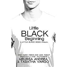 Little Black Beginning (The Black Trilogy Book 3)