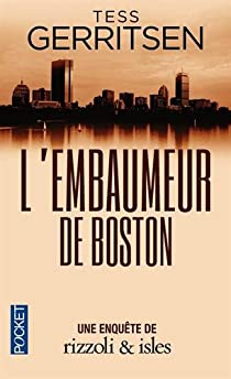 L'embaumeur de Boston par Gerritsen