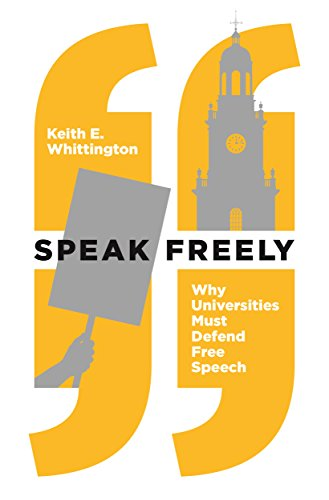Image of Speak Freely: Why Universities Must Defend Free Speech (New Forum Books)