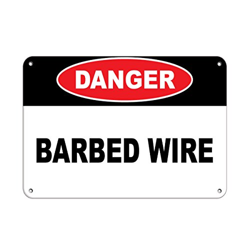 Danger Barbed Wire Hazard Sign Hazard Labels Aluminum Metal Sign 10 in x 14 in Custom Warning & Saftey Sign Pre-drilled Holes for Easy mounting (Tin Label Budweiser Sign)
