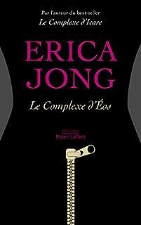 Le complexe d'Eos, Jong, Erica