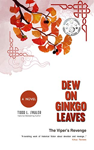 Dew on Ginkgo Leaves (Book 2): The Viper's Revenge
