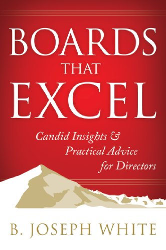 boards-that-excel-candid-insights-and-practical-advice-for-directors
