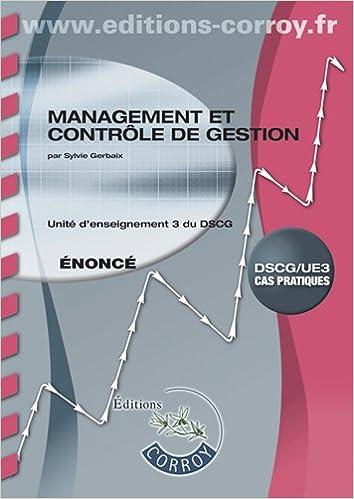 Lire en ligne Management et contrôle de gestion DSCG 3 : Enoncé pdf epub