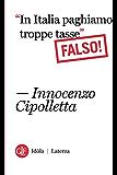 """""""In Italia paghiamo troppe tasse"""" Falso! (Idòla Laterza)"""