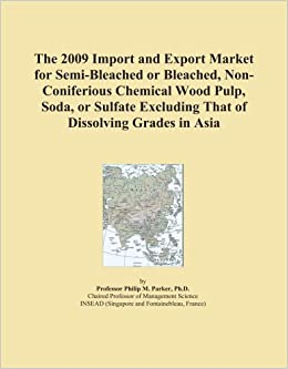 Buy The 2009 Import and Export Market for Semi-Bleached or Bleached