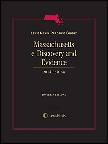 Book LexisNexis Practice Guide: Massachusetts eDiscovery and Evidence