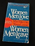 Women Men Love, Women Men Leave, Connell Cowan and Melvyn Kinder, 0451153065
