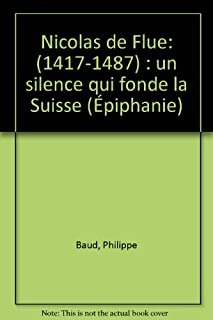 Nicolas de Flue : un silence qui fonde la Suisse