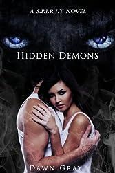 Hidden Demons (S.P.I.R.I.T. Series Book 3)
