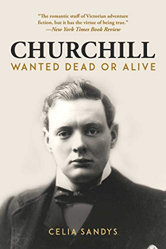 Churchill: Wanted Dead or Alive (Best British Prime Ministers)