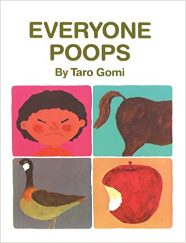 Everyone Poops (Turtleback School & Library Binding Edition)