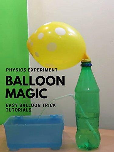 Balloon Magic (Physics Experiment) - Easy Balloon trick Tutorials