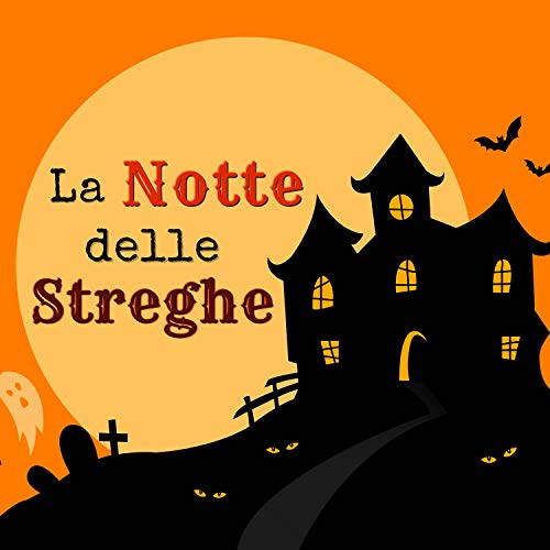 La Notte delle Streghe - Musica Dark Ambient per Racconti del Terrore, Canzoni per Venerdì 13
