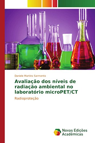 Avaliação dos níveis de radiação ambiental no laboratório microPET/CT