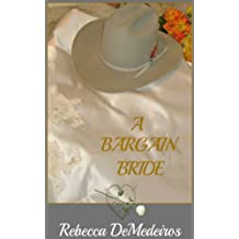 A Bargain Bride (Brides of Liberty, Texas Book 1)